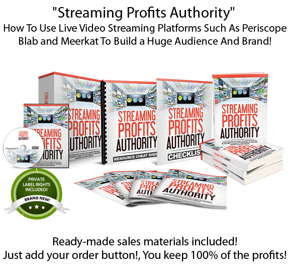 Streaming Profits Authority PLR Download Now & Sell KEEP 100% Profit!