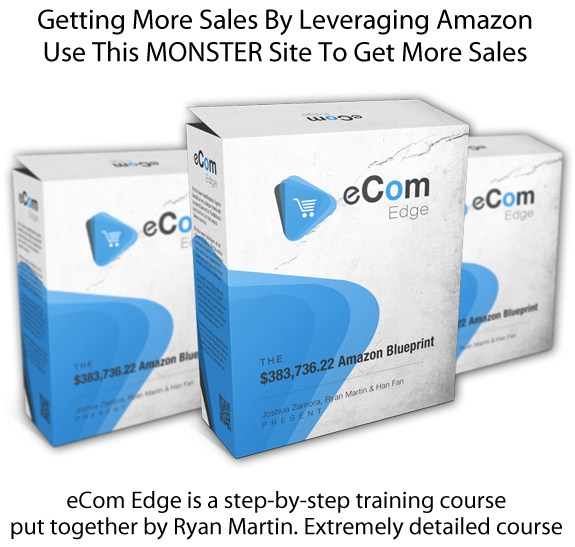 eCom Edge Blueprint Ready To Download ALL Modules By Ryan Martin
