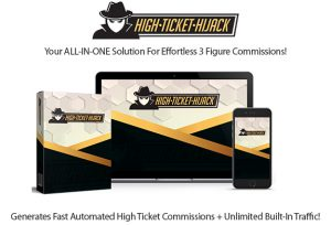 High Ticket Hijack Software Instant Download Pro License By Glynn Kosky