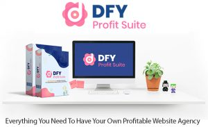 DFY Profit Suite Instant Download Pro License By Daniel Adetunji